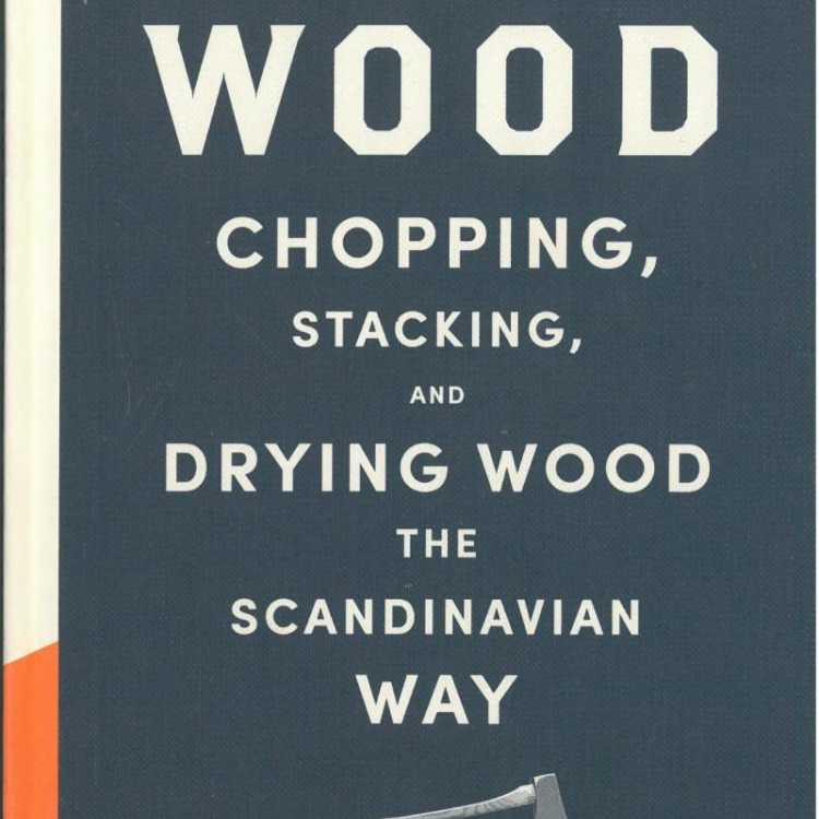 Lars Mytting - Ideal reading for any firewood enthusiast!